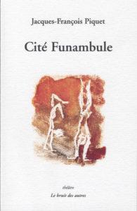 """Couverture de """"Cité funambule"""""""